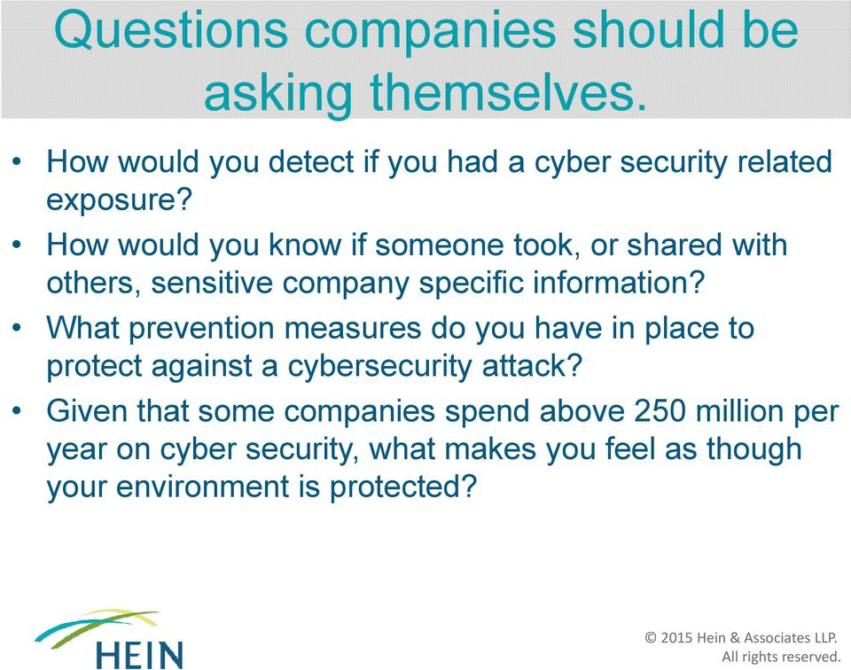 How would you know if someone took, or shared with others, sensitive company specific information?