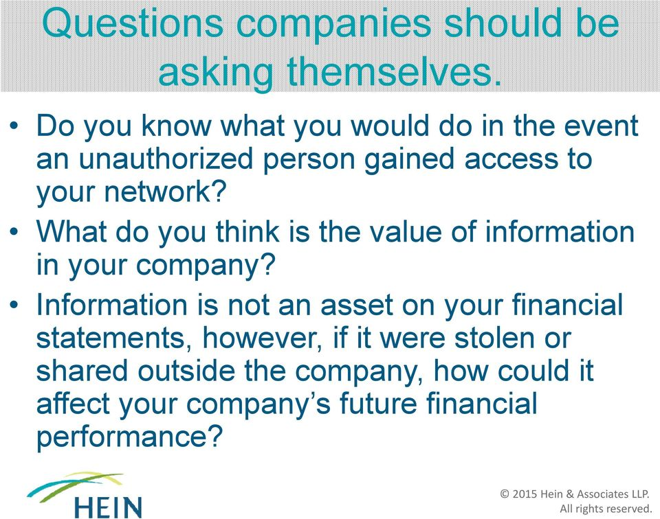 What do you think is the value of information in your company?
