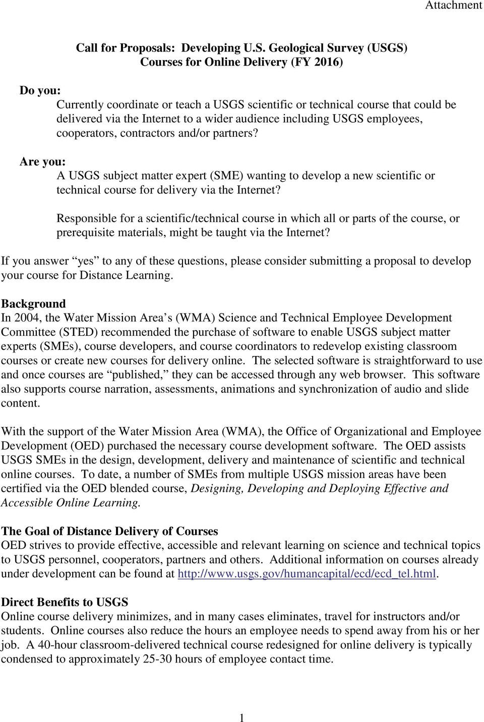 including USGS employees, cooperators, contractors and/or partners? Are you: A USGS subject matter expert (SME) wanting to develop a new scientific or technical course for delivery via the Internet?