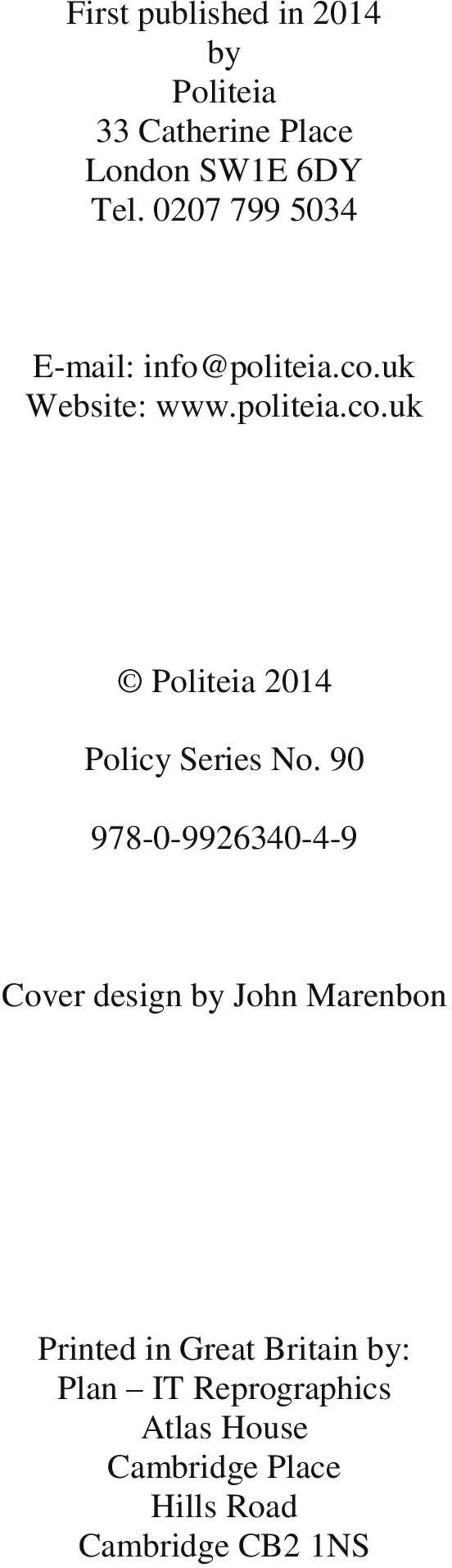 90 978-0-9926340-4-9 Cover design by John Marenbon Printed in Great Britain by: Plan
