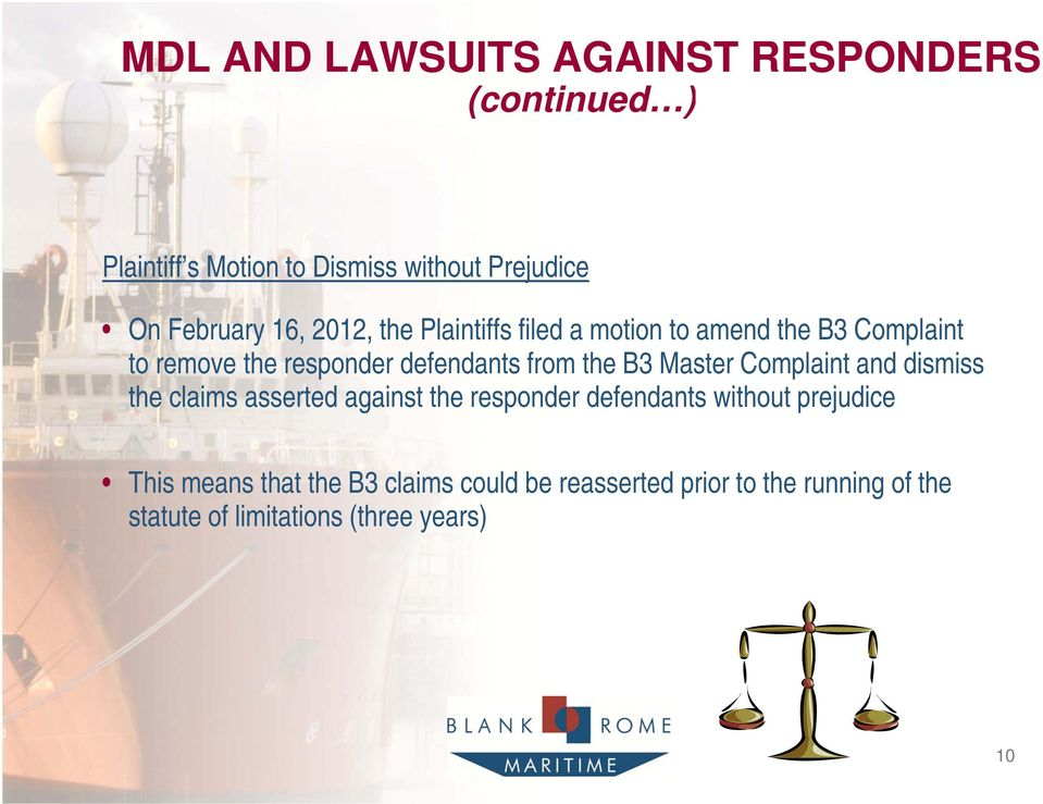 Master Complaint and dismiss the claims asserted against the responder defendants without prejudice This