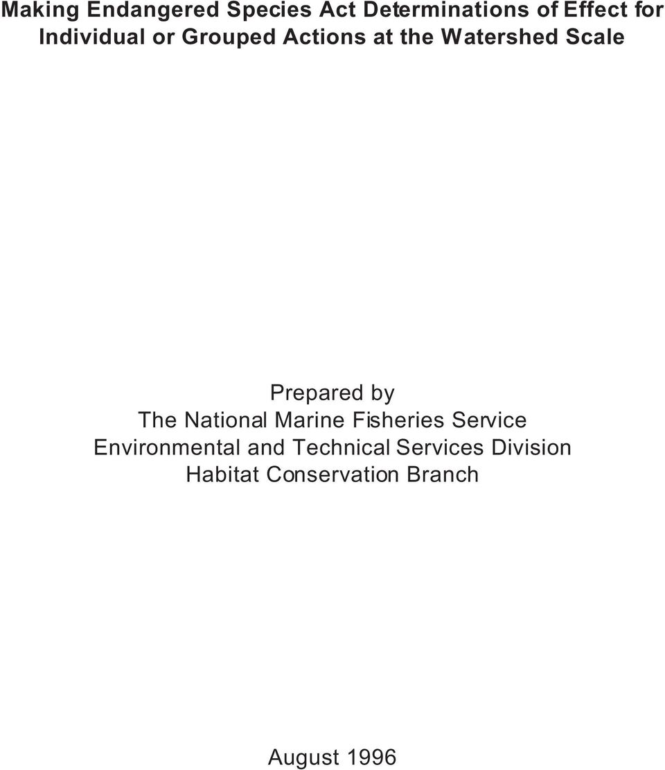 by The National Marine Fisheries Service Environmental and