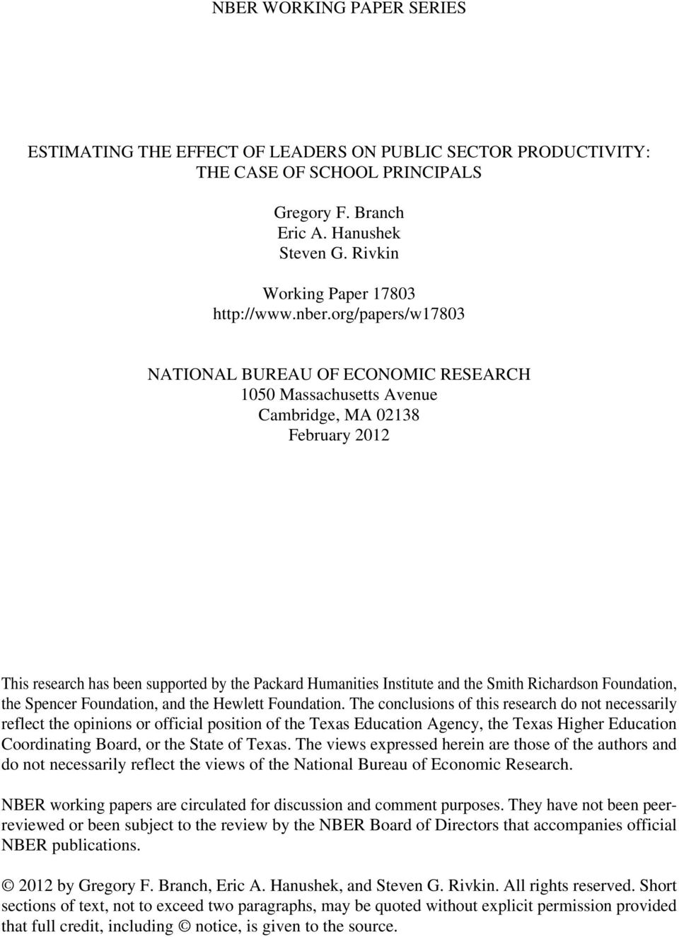 org/papers/w17803 NATIONAL BUREAU OF ECONOMIC RESEARCH 1050 Massachusetts Avenue Cambridge, MA 02138 February 2012 This research has been supported by the Packard Humanities Institute and the Smith