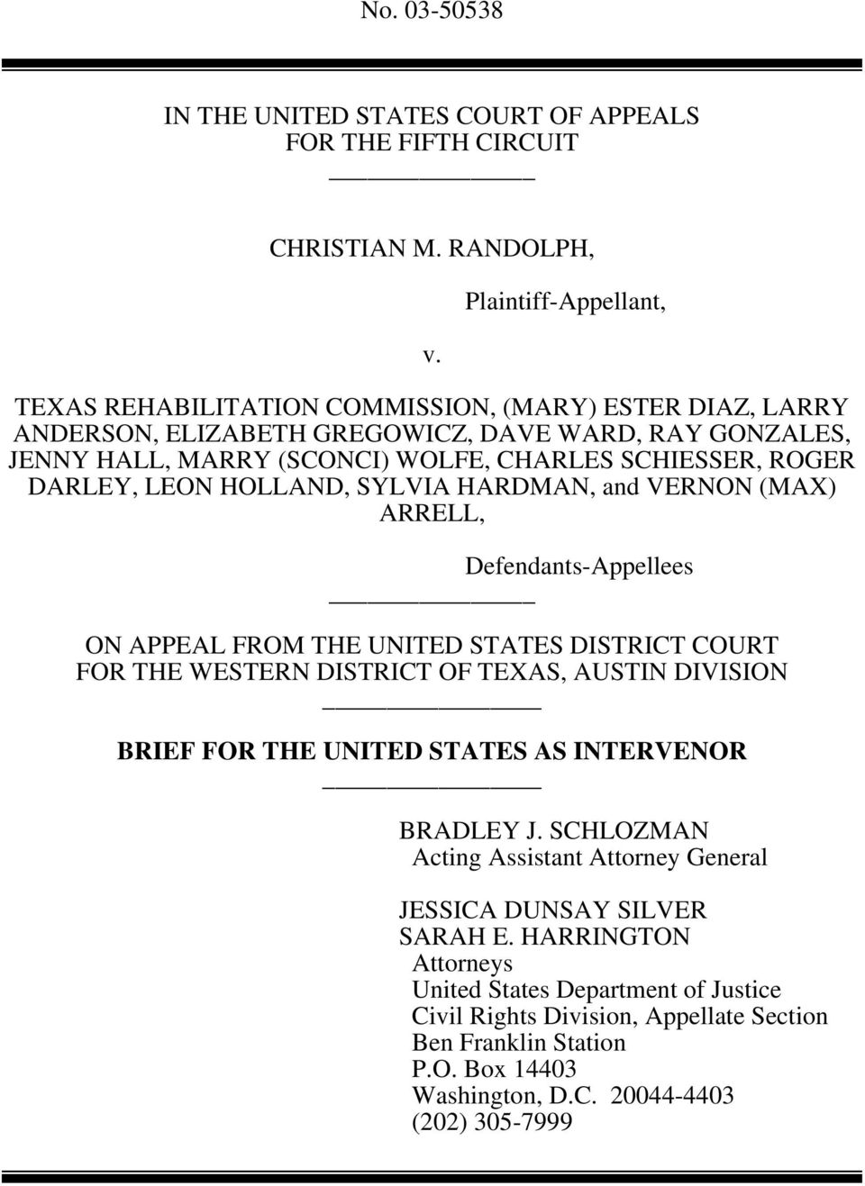 DARLEY, LEON HOLLAND, SYLVIA HARDMAN, and VERNON (MAX) ARRELL, Defendants-Appellees ON APPEAL FROM THE UNITED STATES DISTRICT COURT FOR THE WESTERN DISTRICT OF TEXAS, AUSTIN DIVISION BRIEF FOR