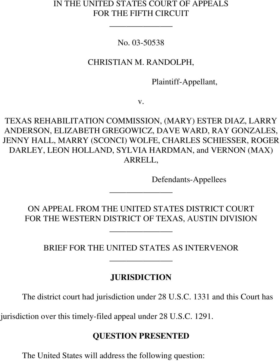 SCHIESSER, ROGER DARLEY, LEON HOLLAND, SYLVIA HARDMAN, and VERNON (MAX) ARRELL, Defendants-Appellees ON APPEAL FROM THE UNITED STATES DISTRICT COURT FOR THE WESTERN DISTRICT OF TEXAS,