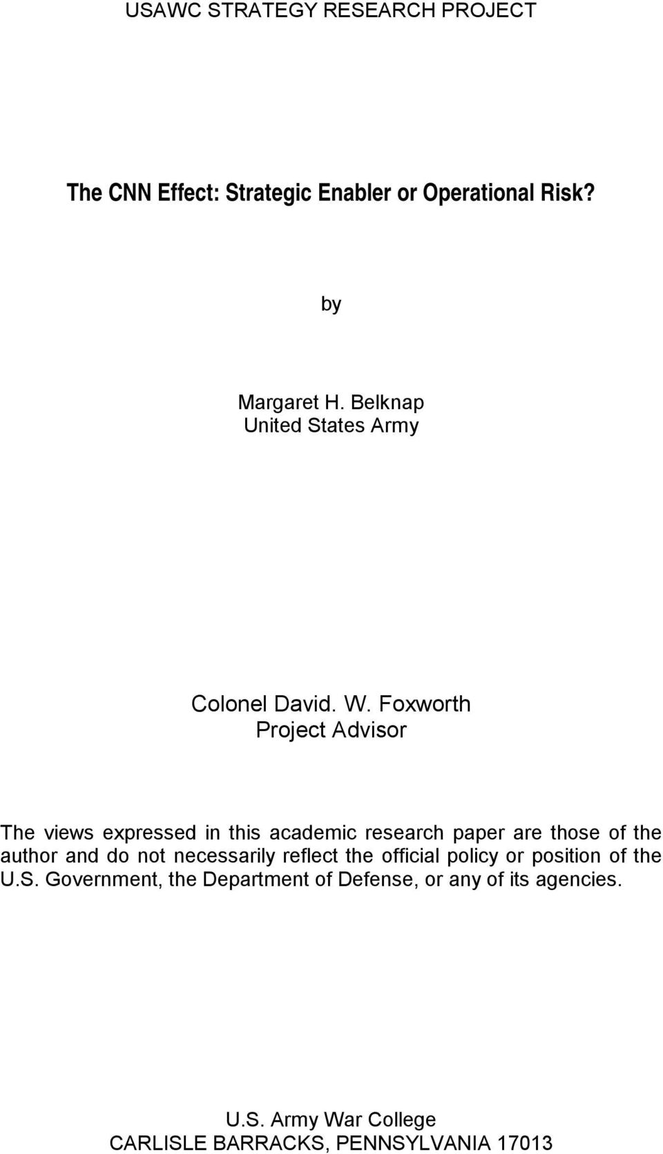 Foxworth Project Advisor The views expressed in this academic research paper are those of the author and do not