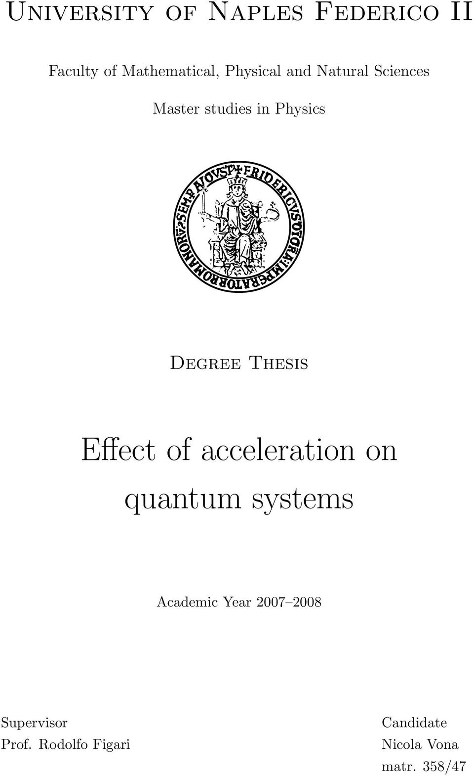 Thesis Effect of acceleration on quantum systems Academic Year