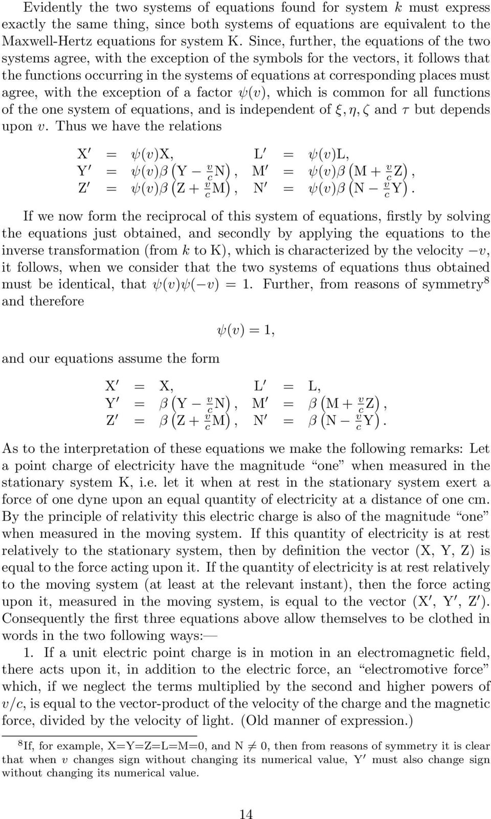 agree, with the exeption of a fator ψ(), whih is ommon for all funtions of the one system of equations, and is independent of ξ, η, ζ and τ but depends upon.
