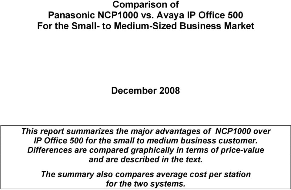 summarizes the major advantages of NCP1000 over IP Office 500 for the small to medium business