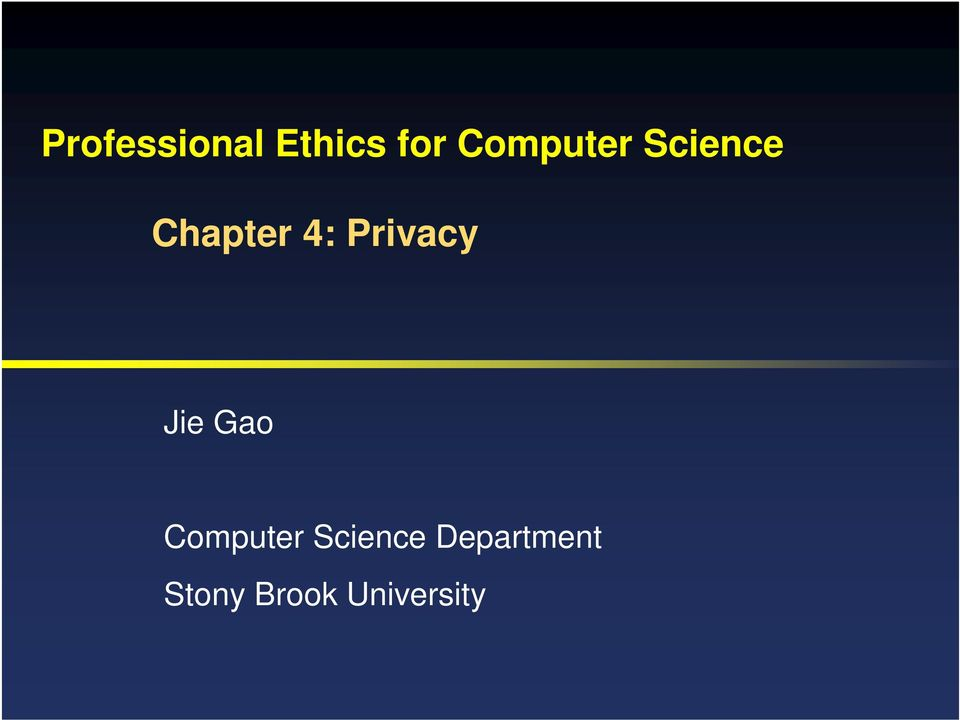 Privacy Jie Gao Computer