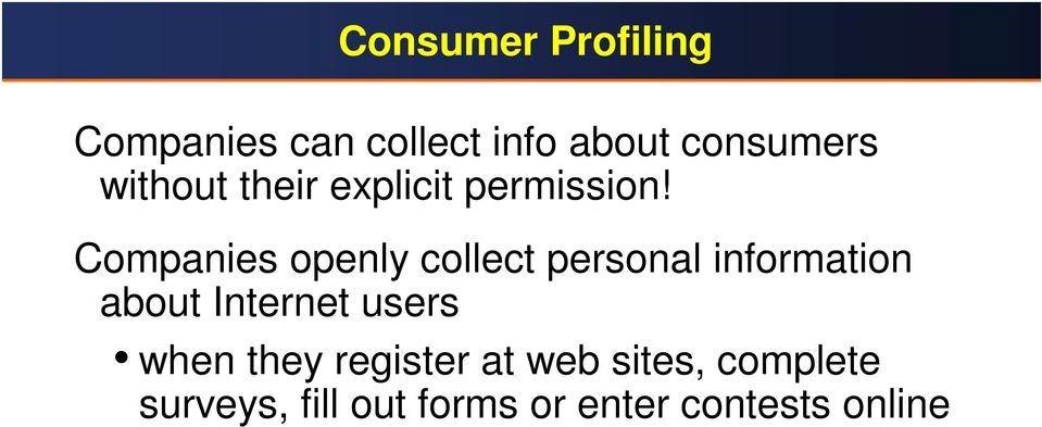 Companies openly collect personal information about Internet