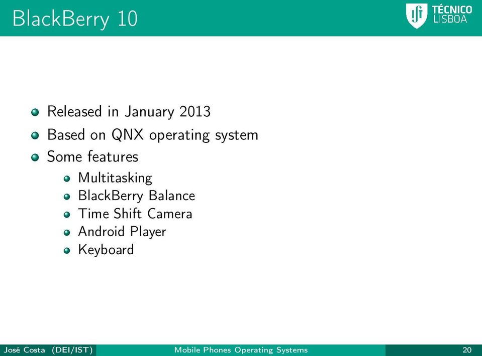 BlackBerry Balance Time Shift Camera Android Player