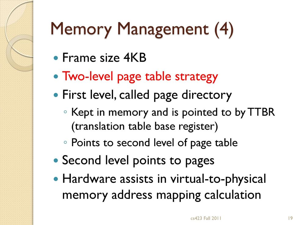 base register) Points to second level of page table Second level points to pages