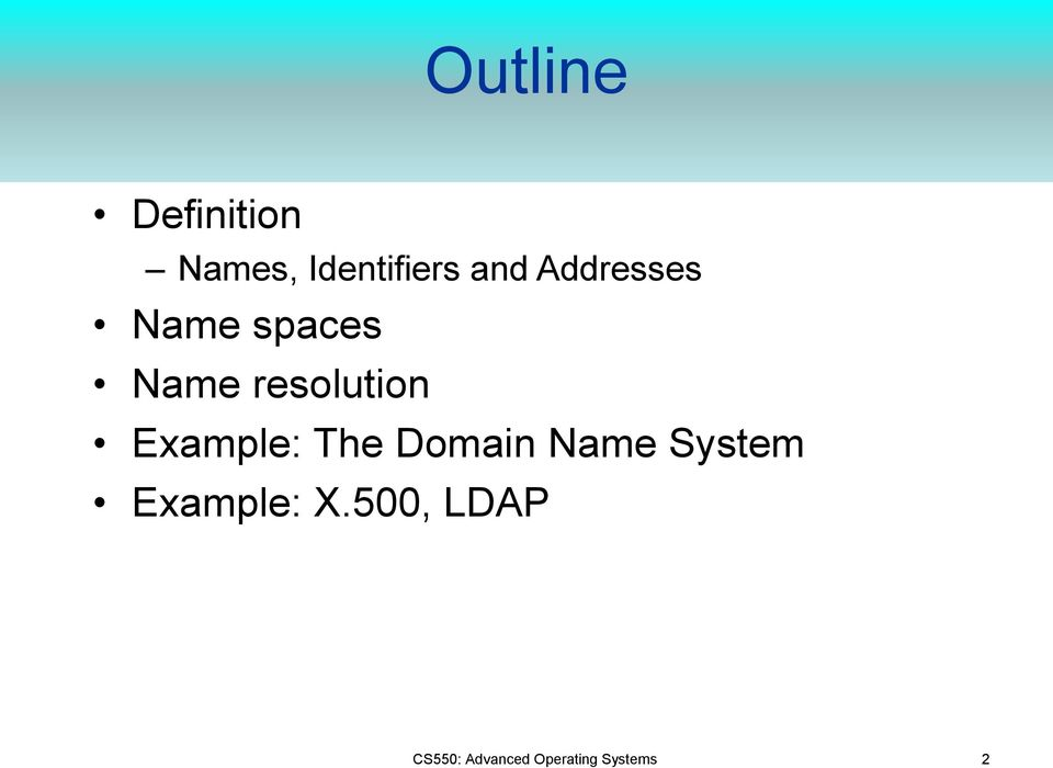 Example: The Domain Name System Example: