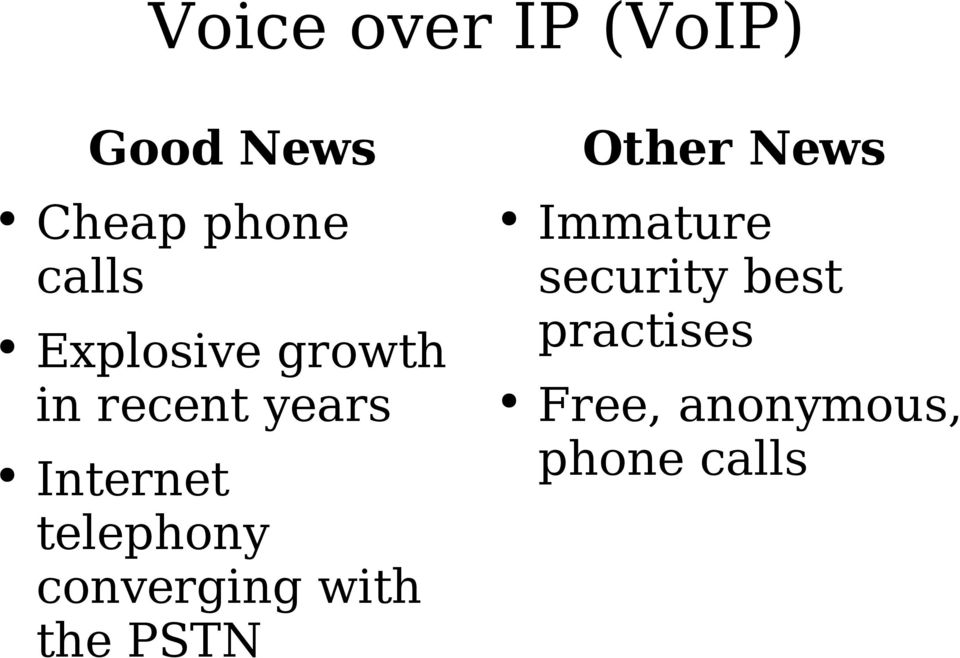 Internet telephony converging with the PSTN