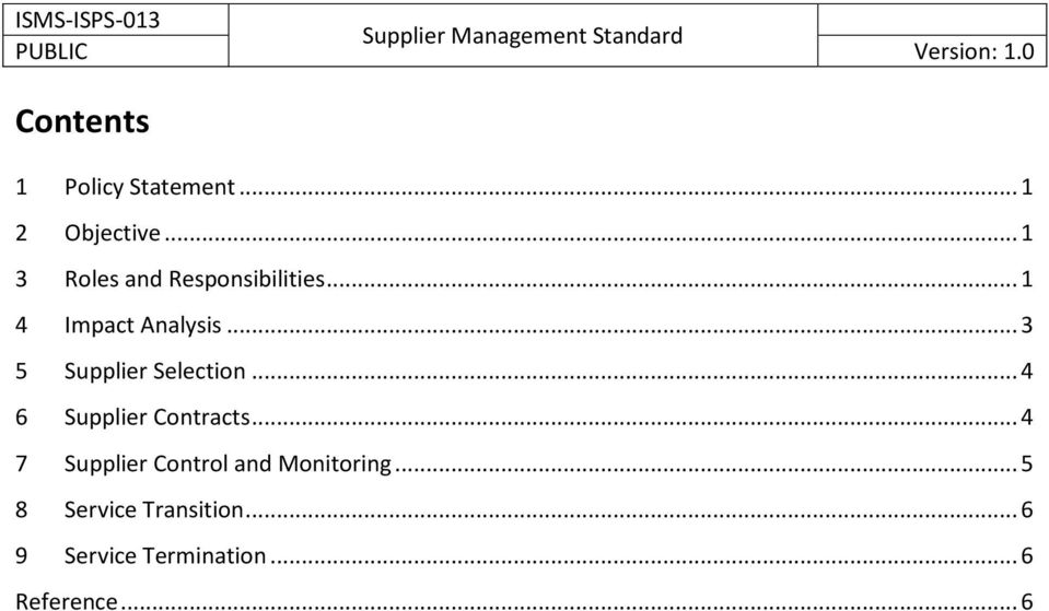 .. 3 5 Supplier Selection... 4 6 Supplier Contracts.