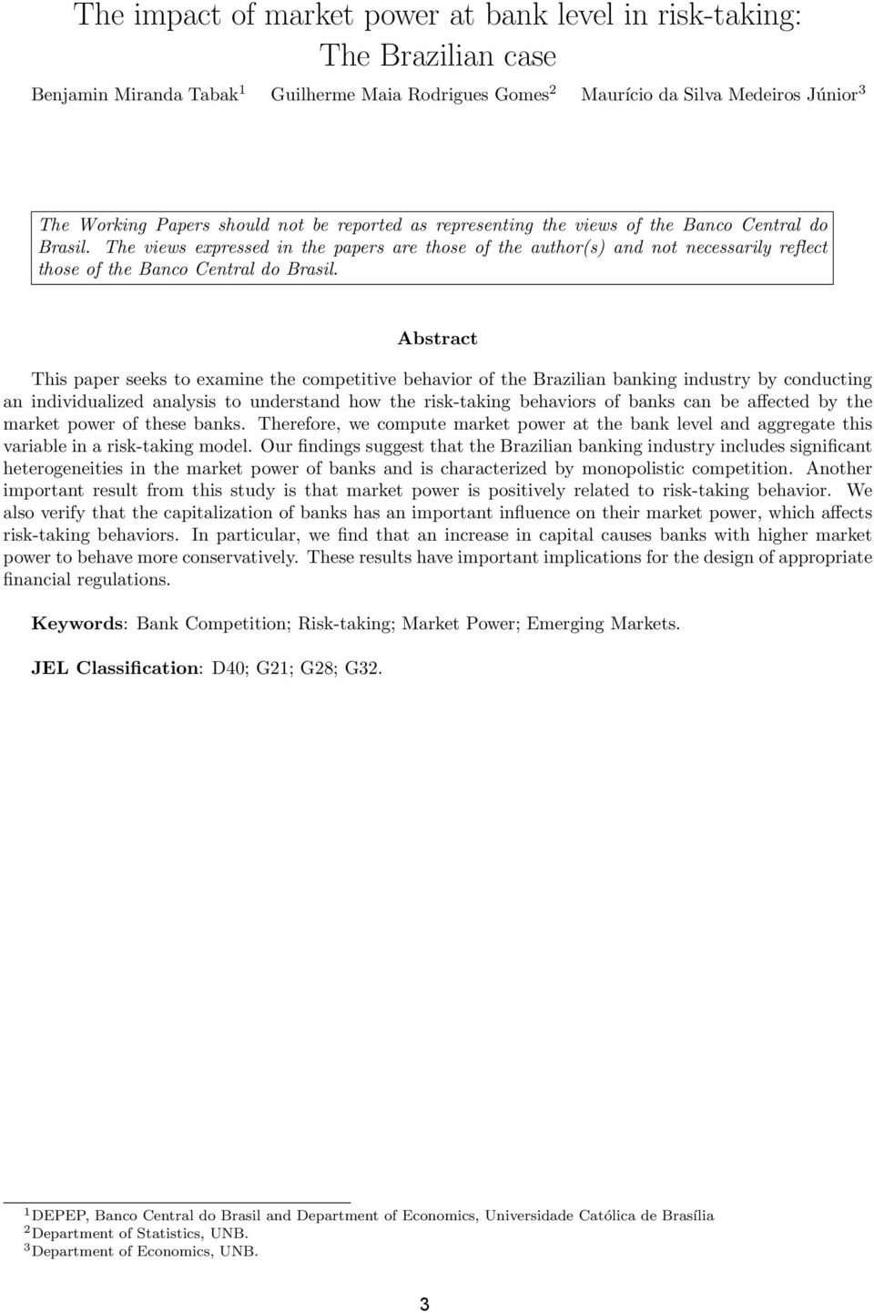 Abstract This paper seeks to examine the competitive behavior of the Brazilian banking industry by conducting an individualized analysis to understand how the risk-taking behaviors of banks can be