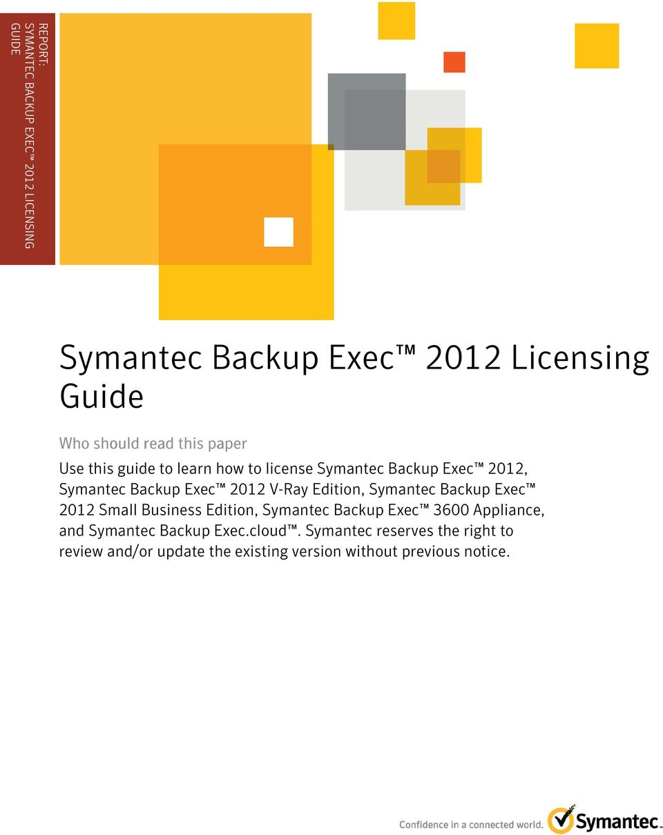 guide to learn how to license Symantec Backup Exec 2012, Symantec Backup Exec 2012 V-Ray Edition, Symantec Backup Exec