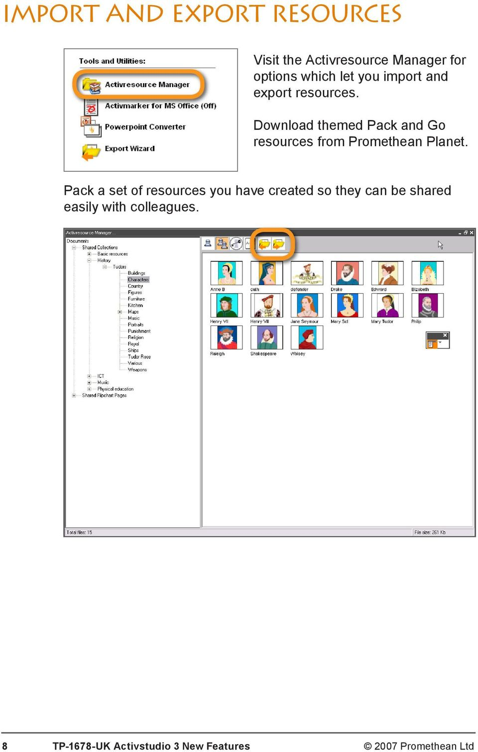 Download themed Pack and Go resources from Promethean Planet.