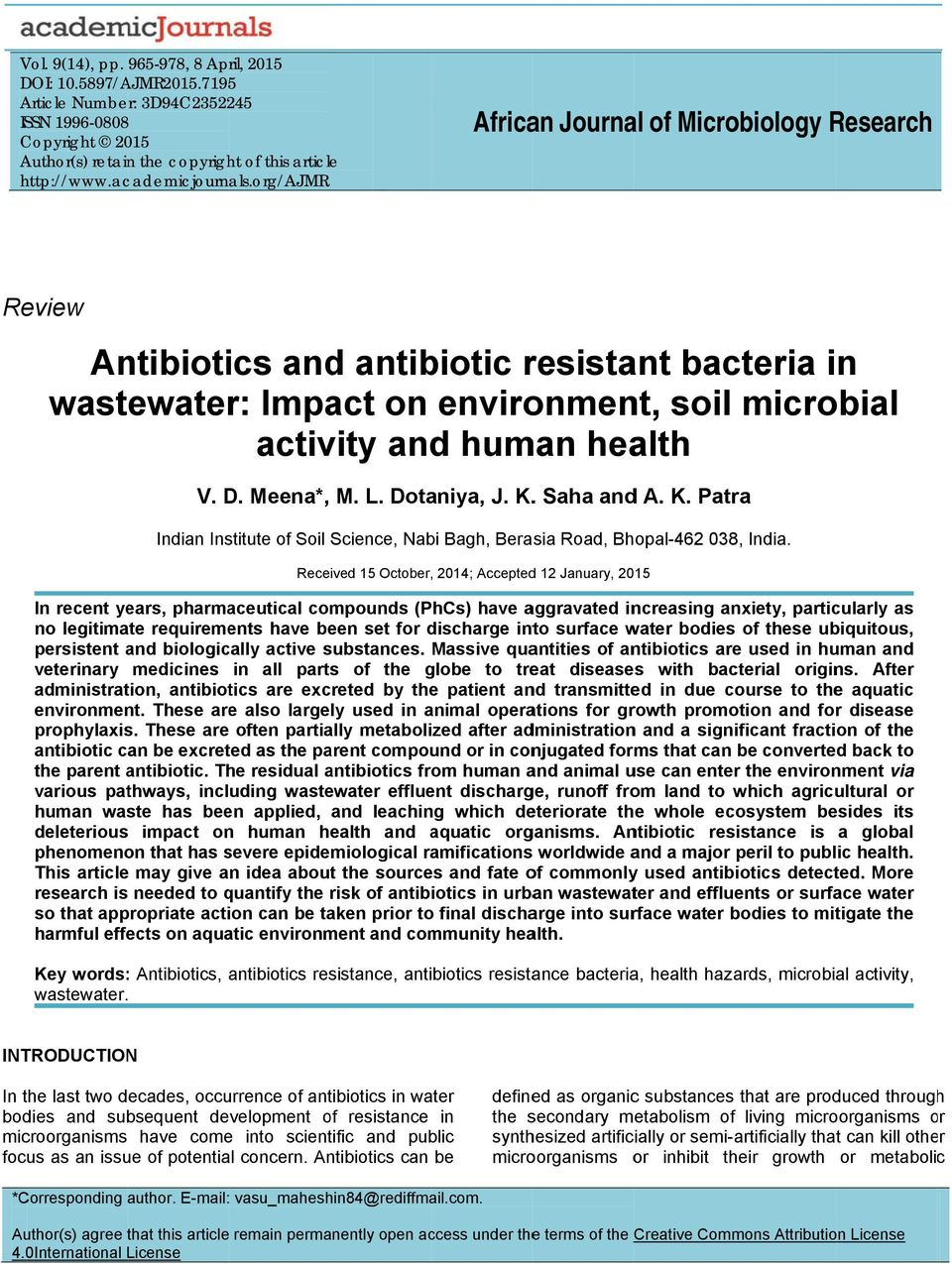 org/ajmr African Journal of Microbiology Research Review Antibiotics and antibiotic resistant bacteria in wastewater: Impact on environment, soil microbial activity and human health V. D. Meena*, M.