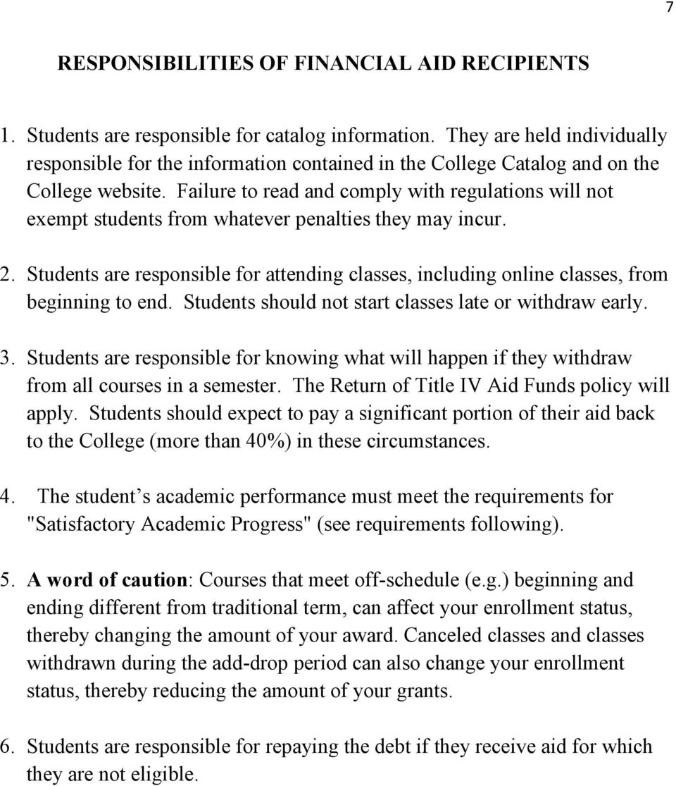 Failure to read and comply with regulations will not exempt students from whatever penalties they may incur. 2.