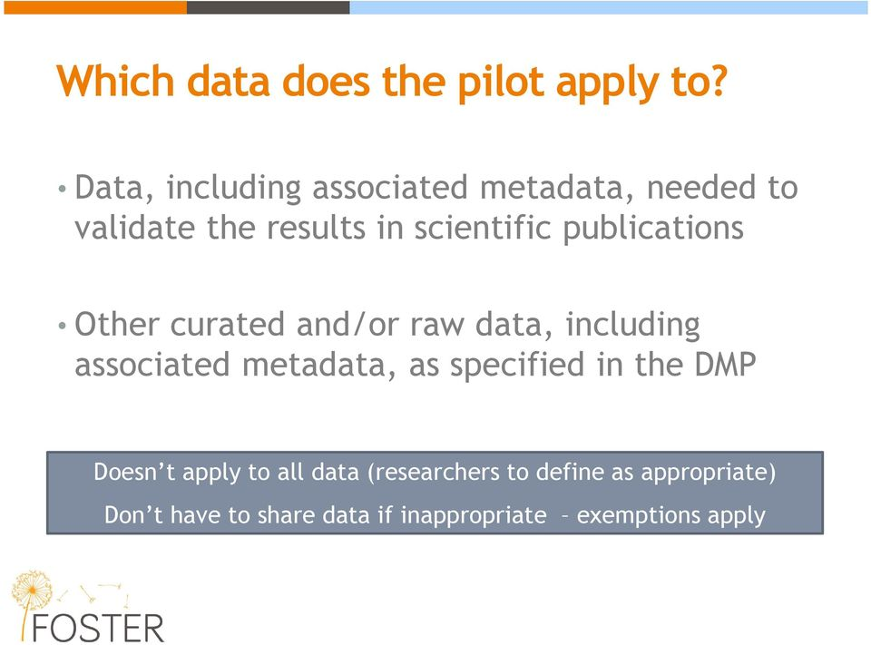 publications Other curated and/or raw data, including associated metadata, as