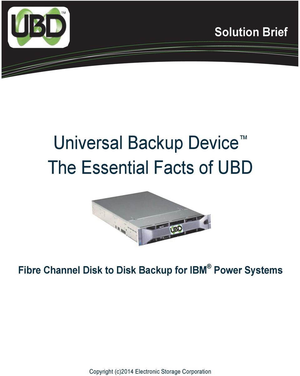 Channel Disk to Disk Backup for IBM Power
