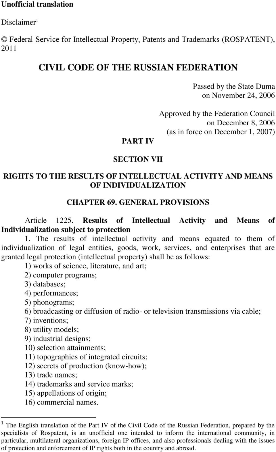 69. GENERAL PROVISIONS Article 1225. Results of Intellectual Activity and Means of Individualization subject to protection 1.