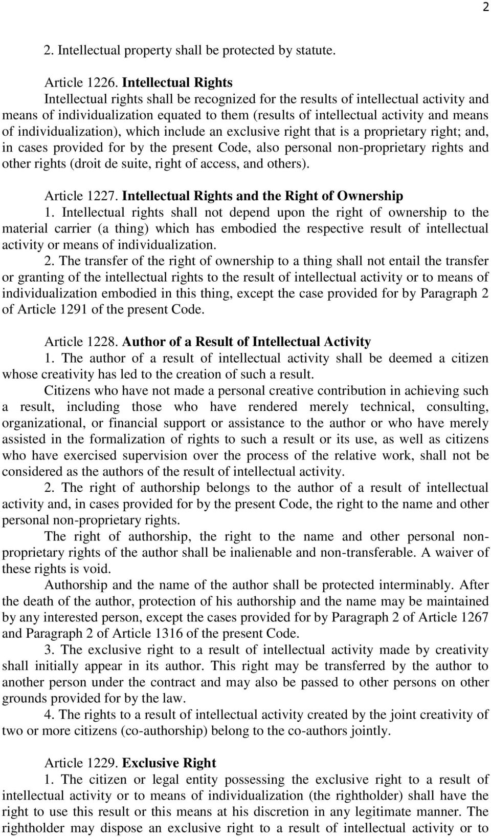 individualization), which include an exclusive right that is a proprietary right; and, in cases provided for by the present Code, also personal non-proprietary rights and other rights (droit de
