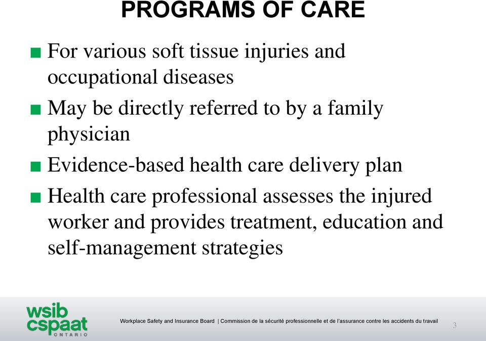 Evidence-based health care delivery plan Health care professional