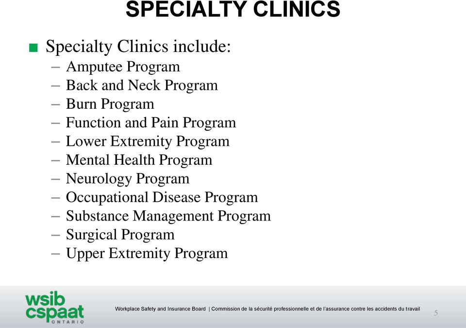 Program Mental Health Program Neurology Program Occupational Disease