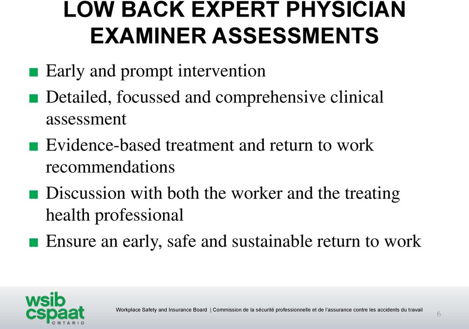 treatment and return to work recommendations Discussion with both the worker