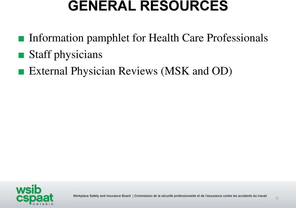 Professionals Staff physicians