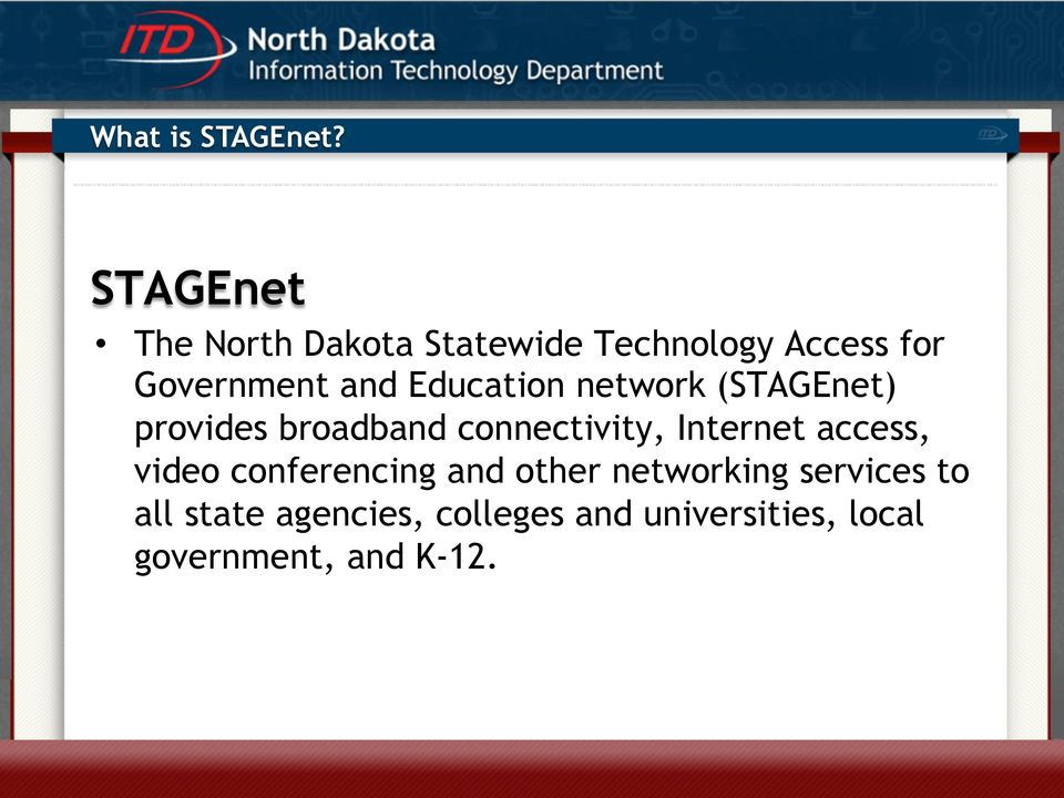 Education network (STAGEnet) provides broadband connectivity, Internet