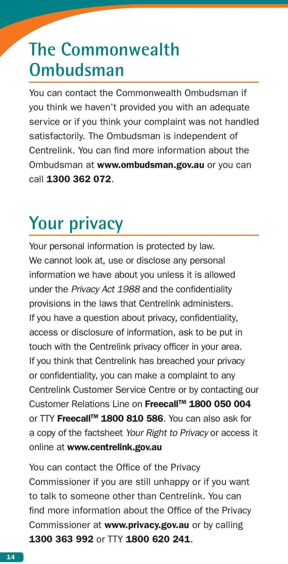 Your privacy Your personal information is protected by law.
