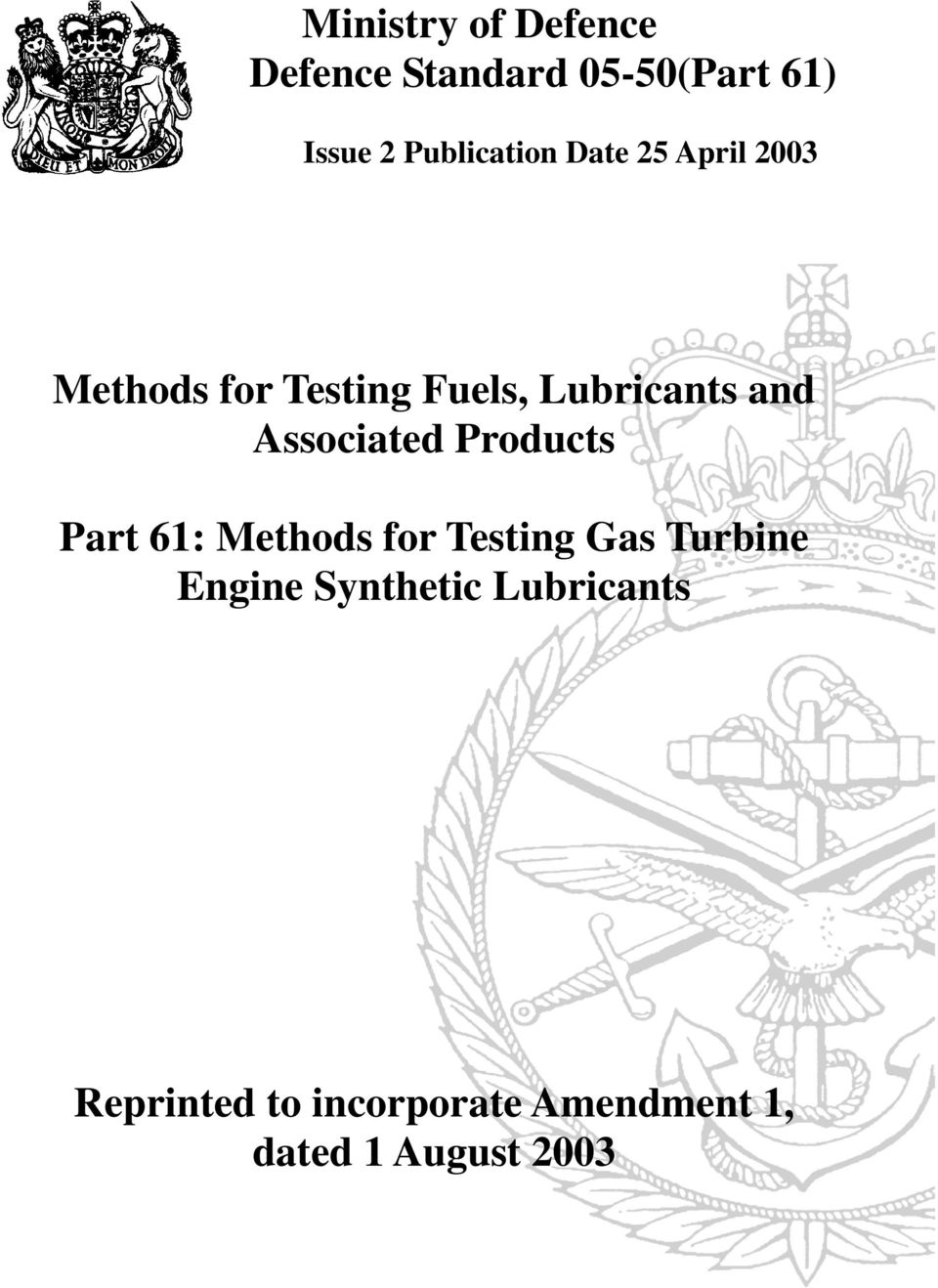 and Associated Products Part 61: Methods for Testing Gas Turbine