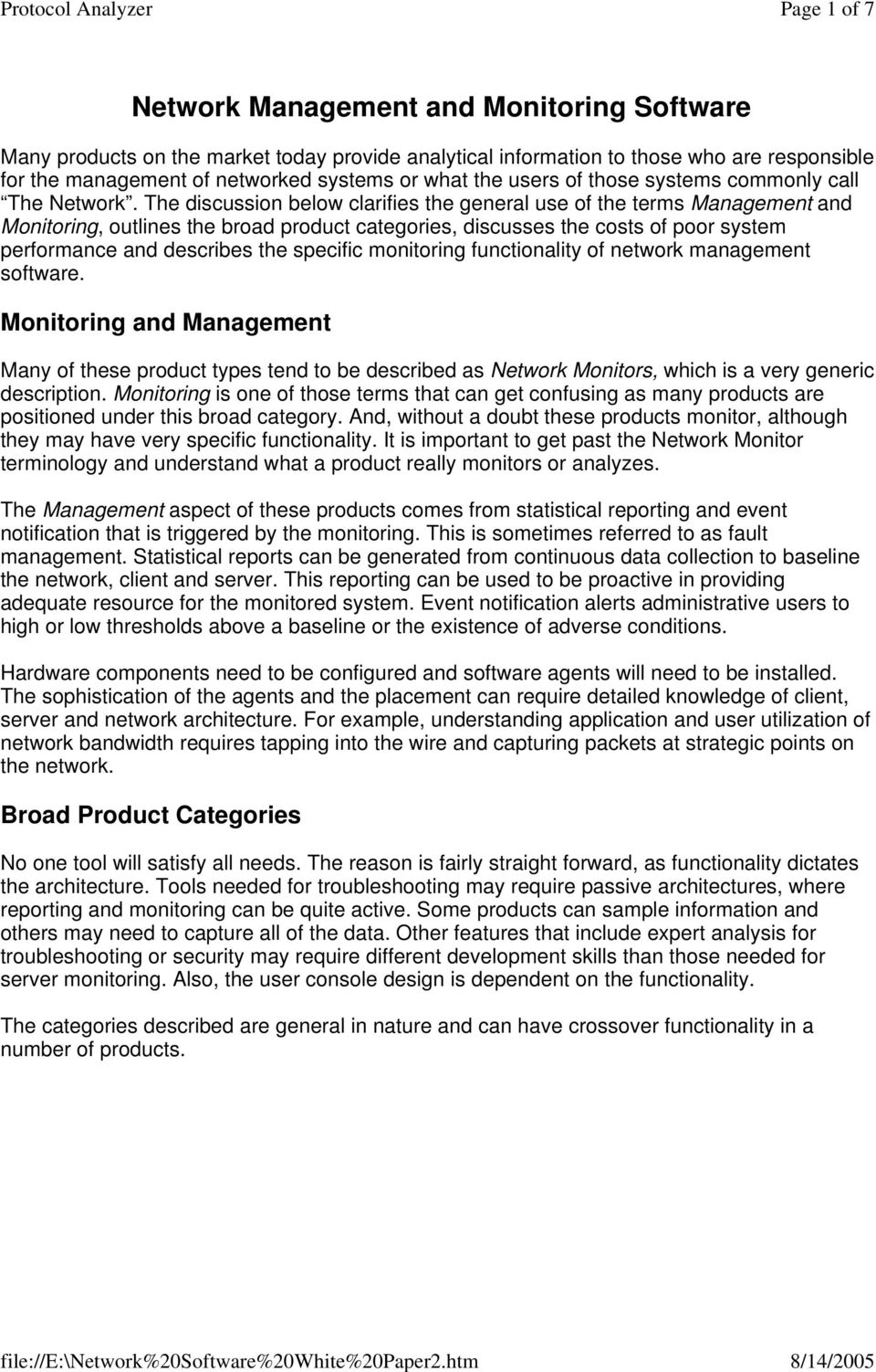 The discussion below clarifies the general use of the terms Management and Monitoring, outlines the broad product categories, discusses the costs of poor system performance and describes the specific