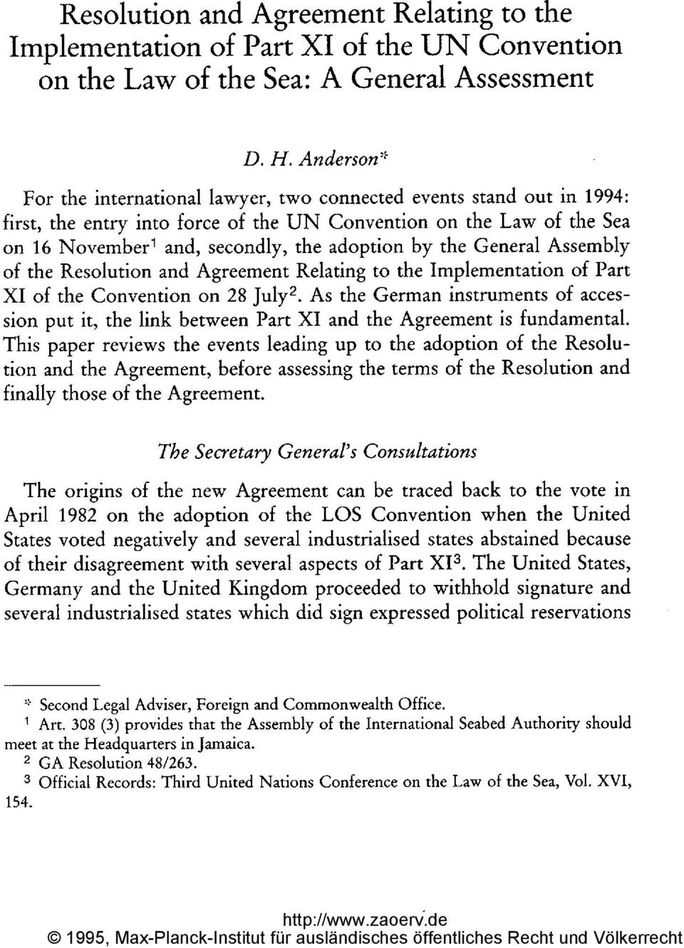 by the General Assembly of Part As the German instruments of acces- of the Resolution and Agreement Relating to the Implementation XI of the Convention on 28 july2.