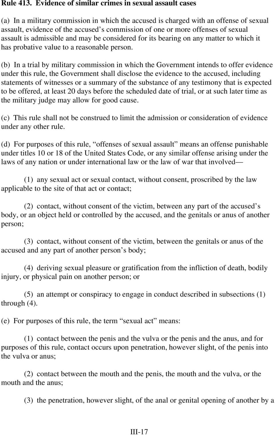 offenses of sexual assault is admissible and may be considered for its bearing on any matter to which it has probative value to a reasonable person.