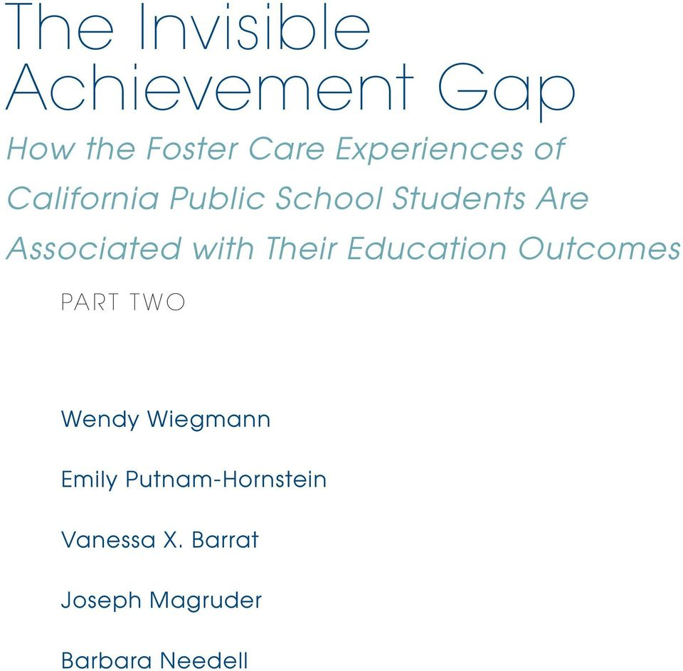 with Their Education Outcomes PART TWO Wendy Wiegmann