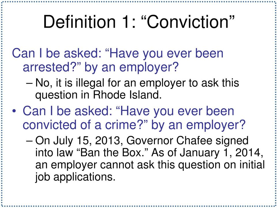 Can I be asked: Have you ever been convicted of a crime? by an employer?