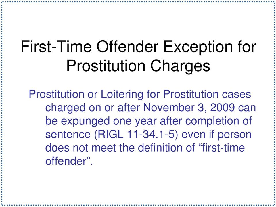 2009 can be expunged one year after completion of sentence (RIGL