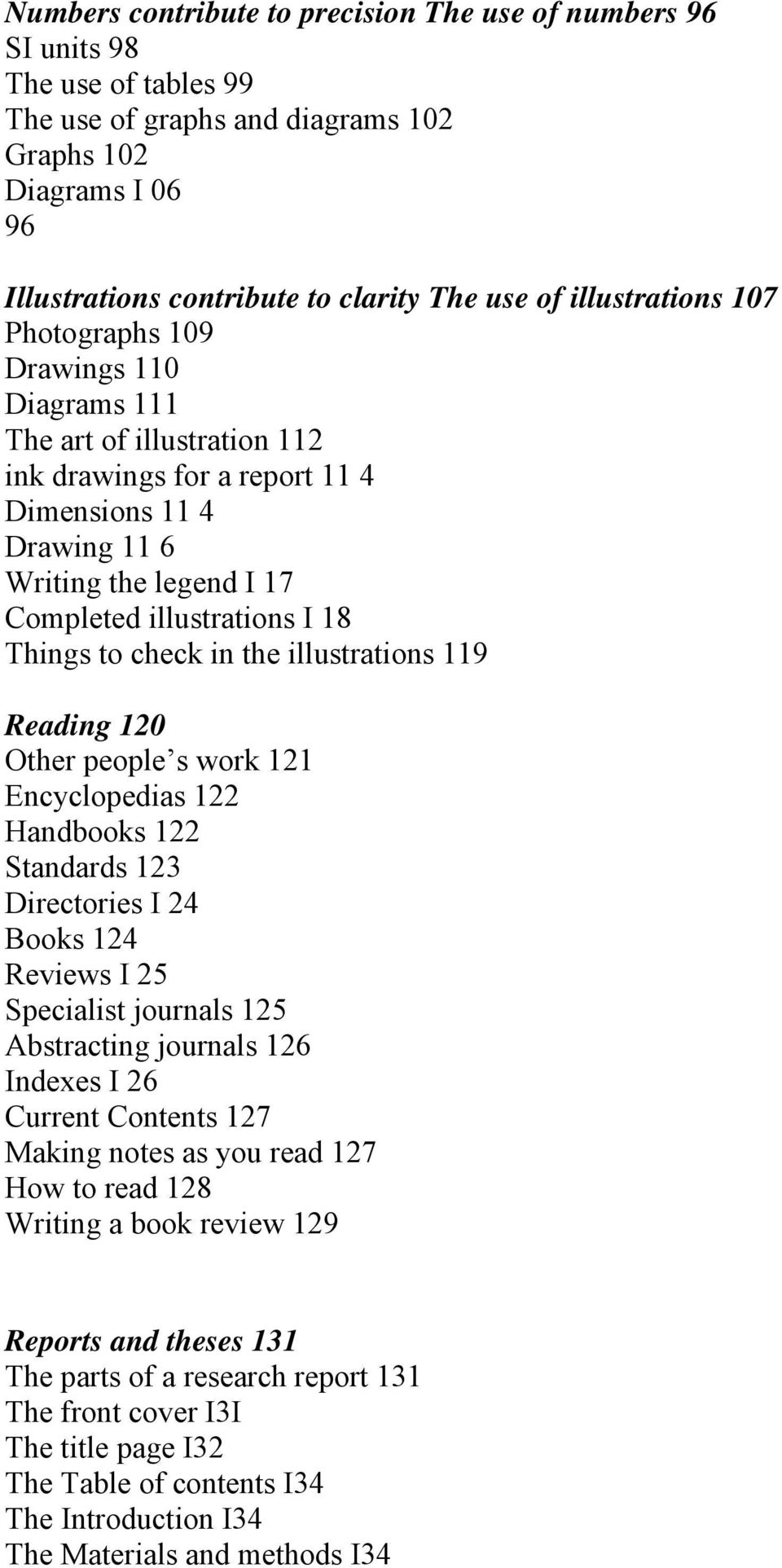 18 Things to check in the illustrations 119 Reading 120 Other people s work 121 Encyclopedias 122 Handbooks 122 Standards 123 Directories I 24 Books 124 Reviews I 25 Specialist journals 125