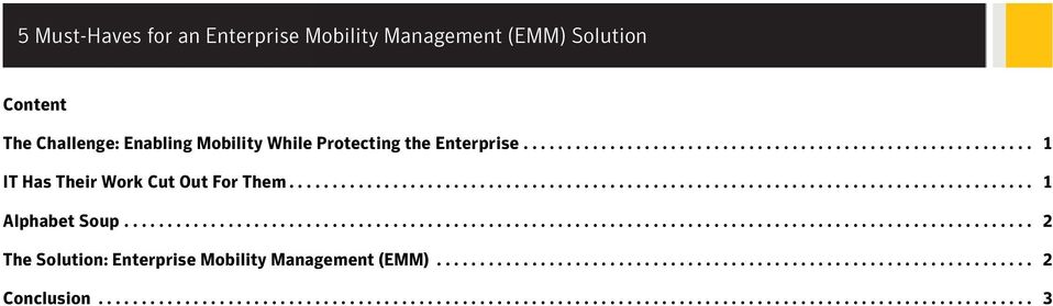 ........................................................................................................ 2 The Solution: Enterprise Mobility Management (EMM).