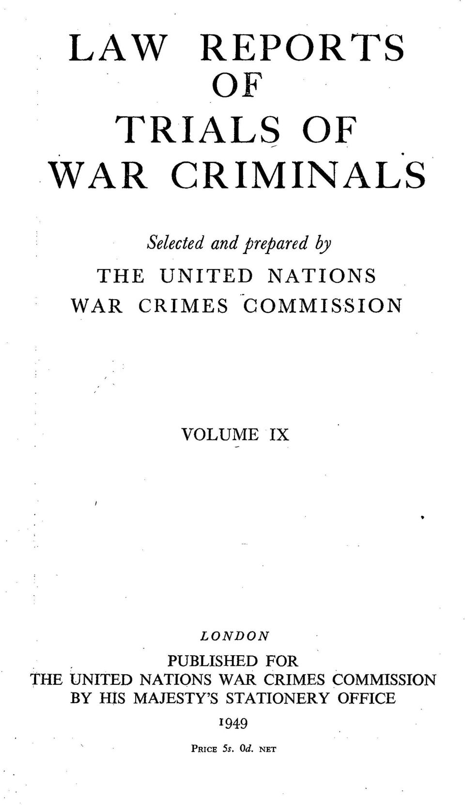 WAR CRIMES COMMISSION VOLUME IX LONDON.