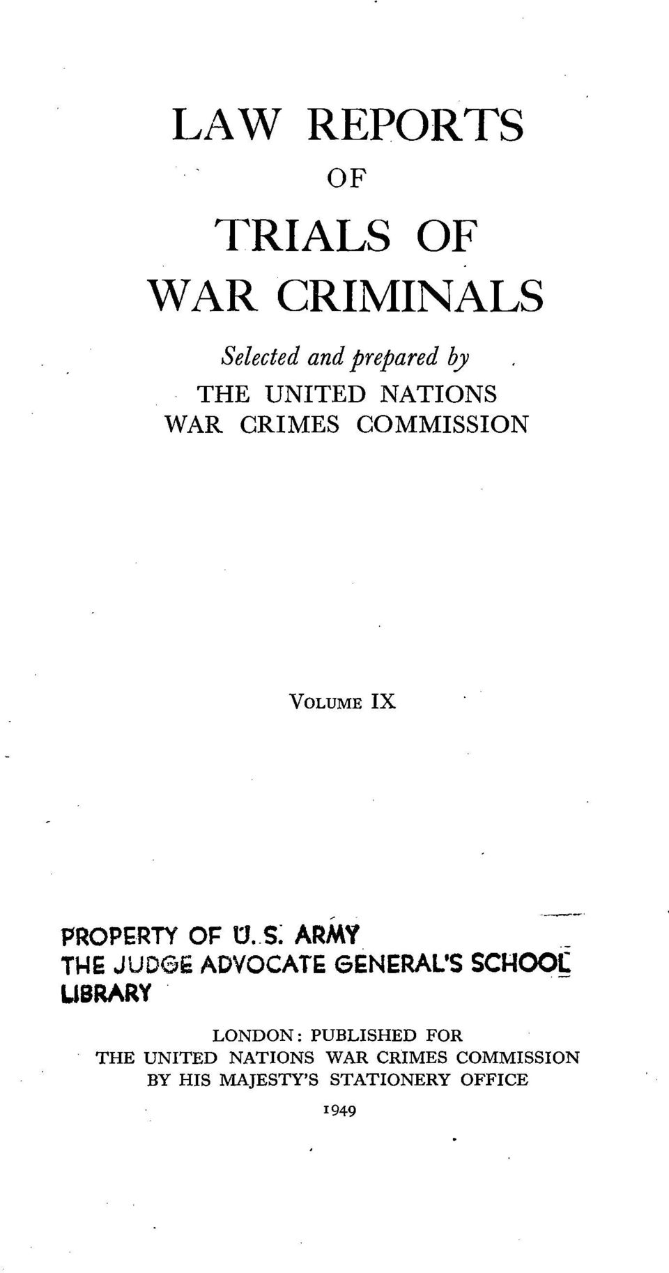 .5: ARMY_ THE JUDGE ADVOCATE GENERAL'S SCHOO~ UBRARY LONDON: PUBLISHED