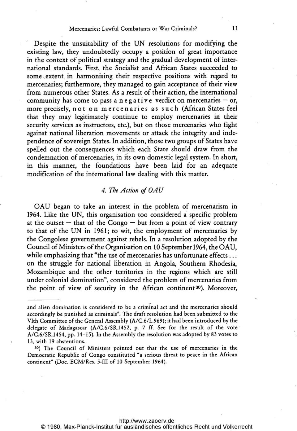 development of international standards. First, the Socialist and African States succeeded to some... extent, in harmonising.