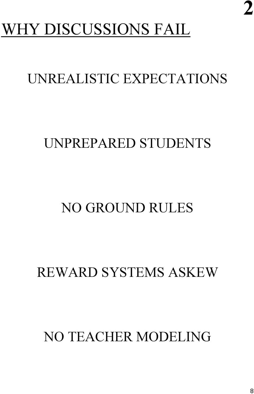 UNPREPARED STUDENTS NO GROUND