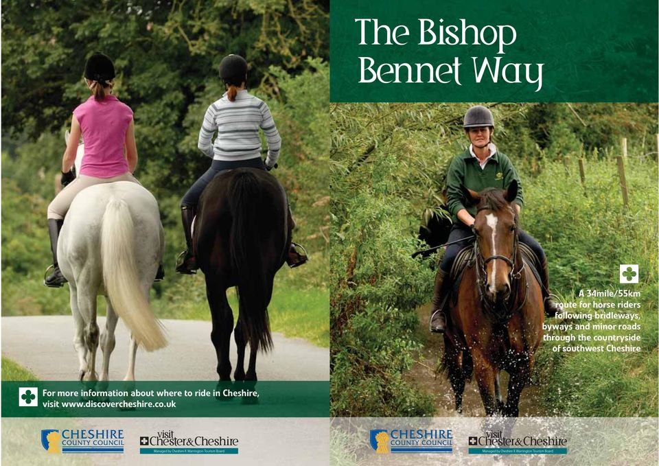 information about where to ride in Cheshire, visit www.discov
