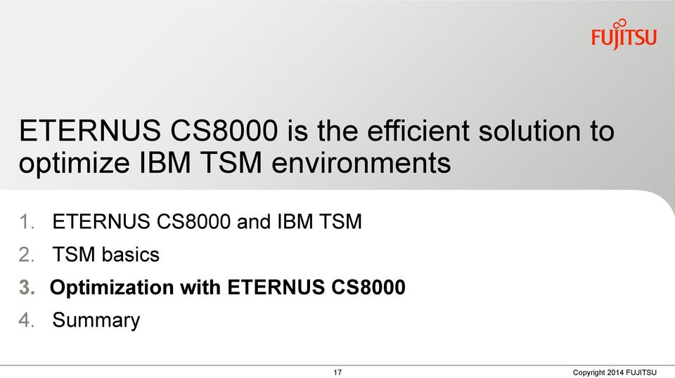 ETERNUS CS8000 and IBM TSM 2.